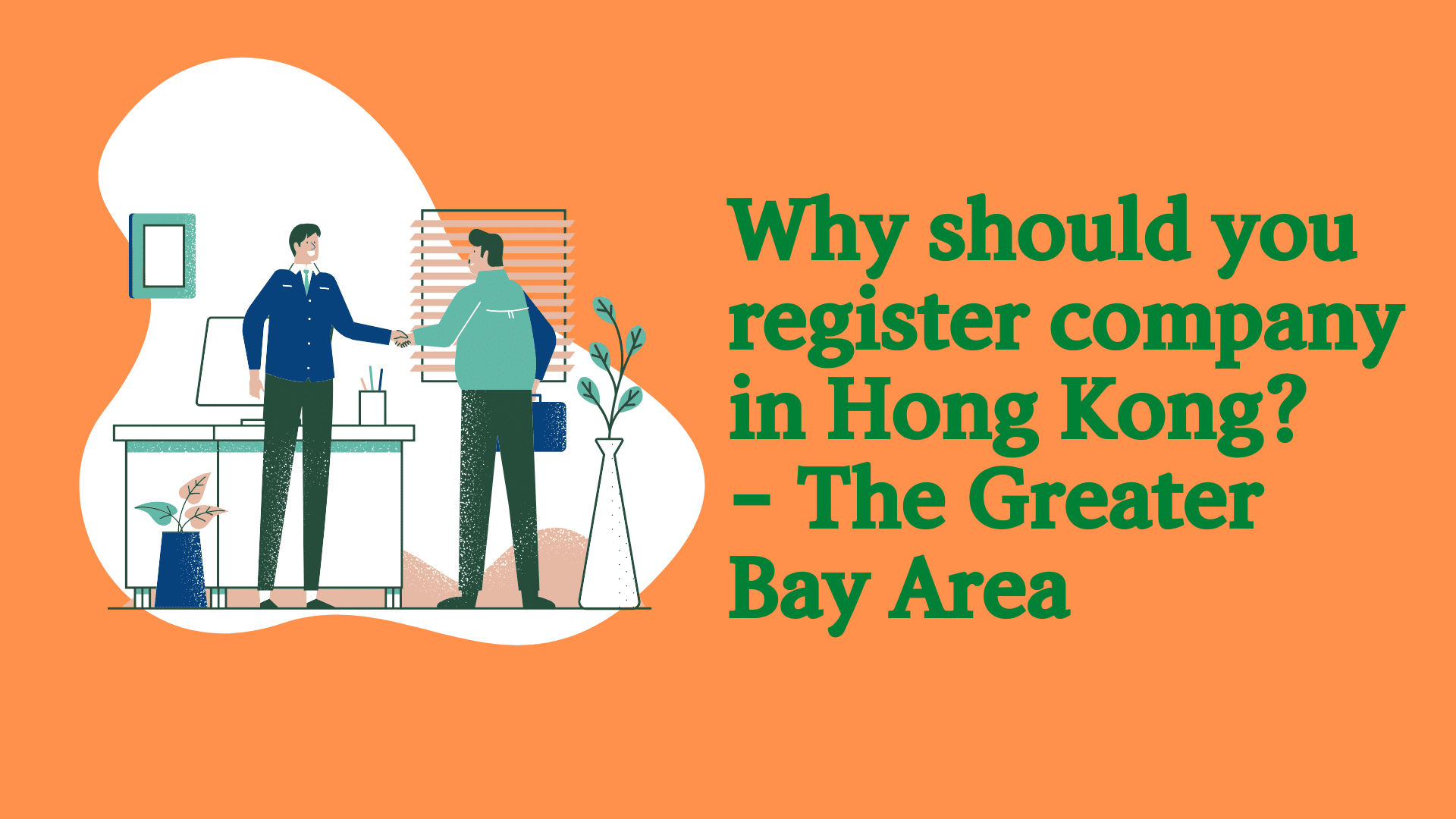 Why Should You Register Company In Hong Kong – The Greater Bay Area